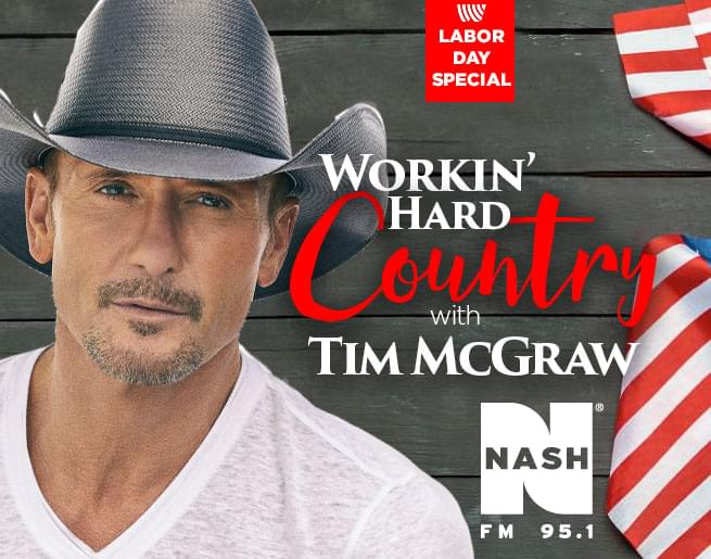 Workin' Hard Country with Tim McGraw – Labor Day Special