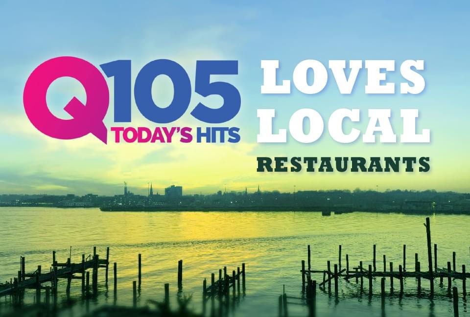 Q105 Loves Local Restaurants, Breweries & Wineries!