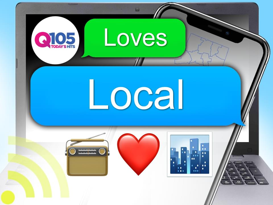 Q105 Loves Local!