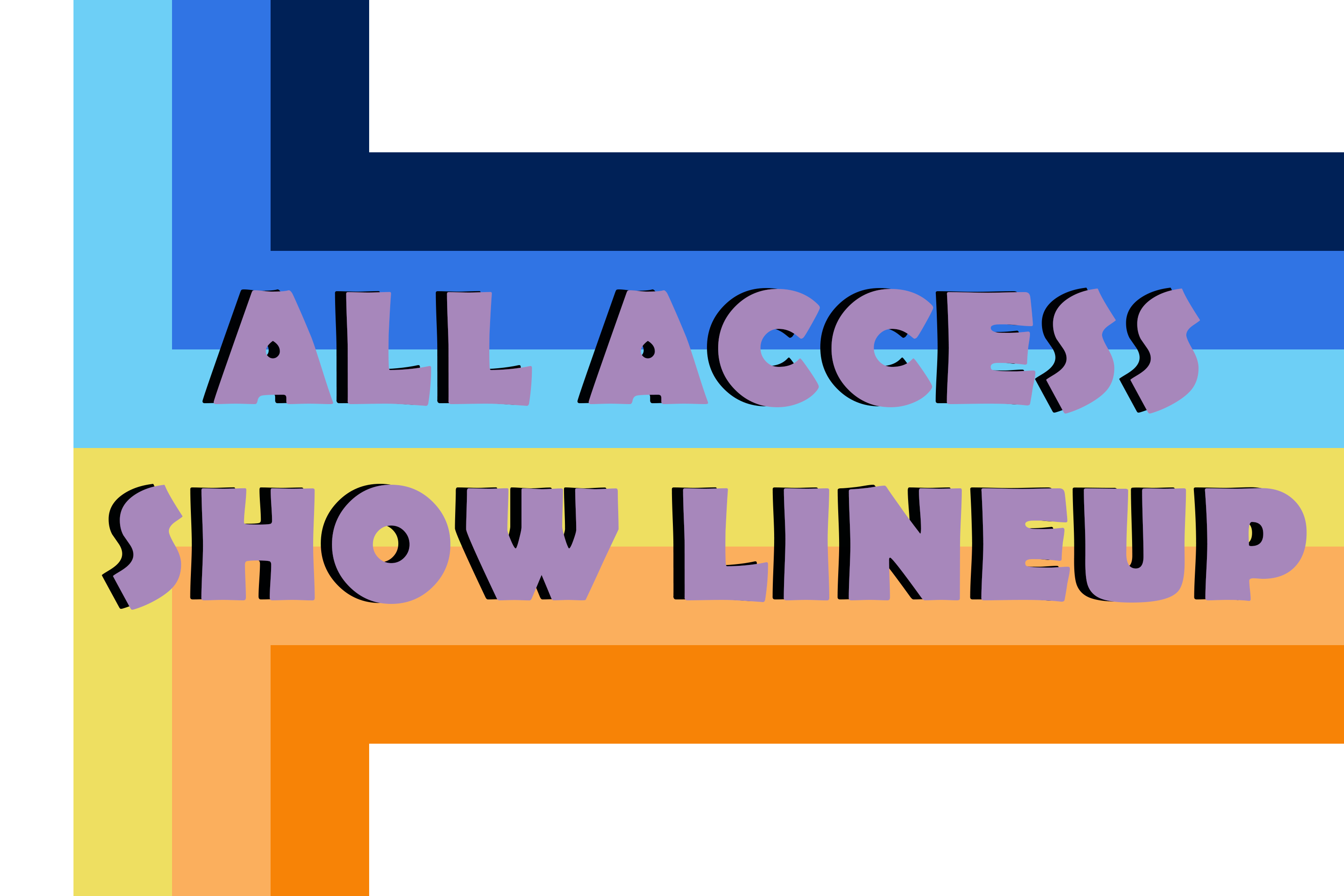 All Access Show Lineup