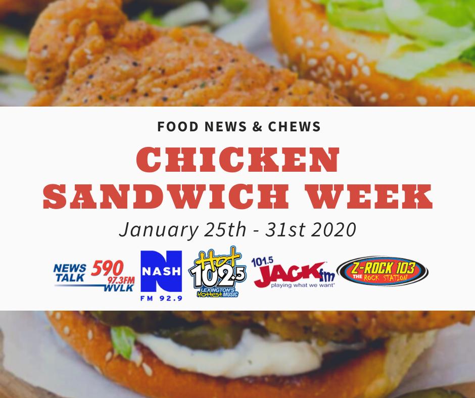Food News & Chews Chicken Sandwich Week