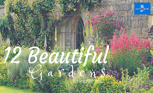 12 Beautiful Gardens to Inspire You