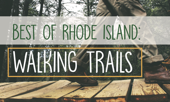 Best of RI: Walking Trails for Every Type of Nature Lover