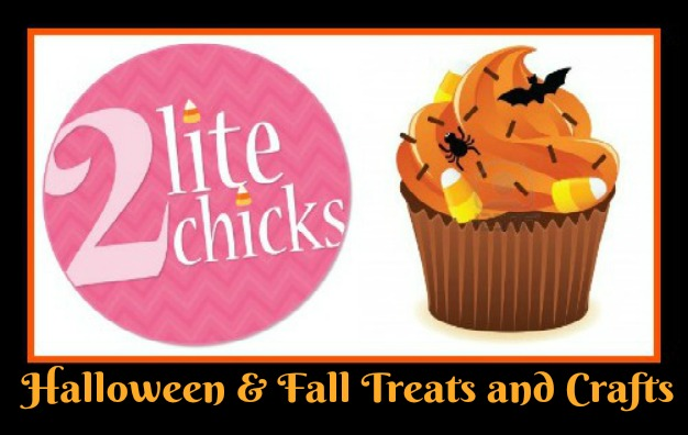 Check out these AMAZING Halloween & Fall Treats and Crafts with 2 Lite Chicks!