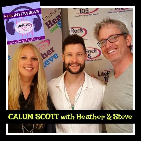 CALUM SCOTT with Heather & Steve on Lite Rock 105!