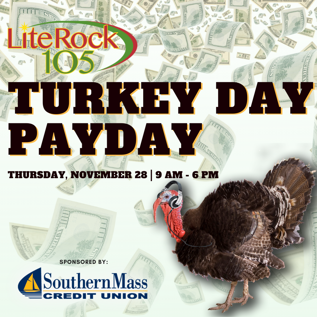 Lite Rock 105'S TURKEY DAY PAYDAY!