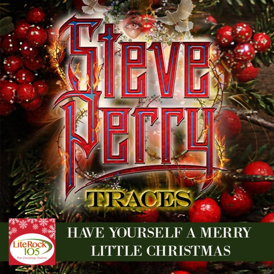 """A Lite Rock 105 EXCLUSIVE >> HEAR Steve Perry's version of """"Have Yourself A Merry Little Christmas"""""""