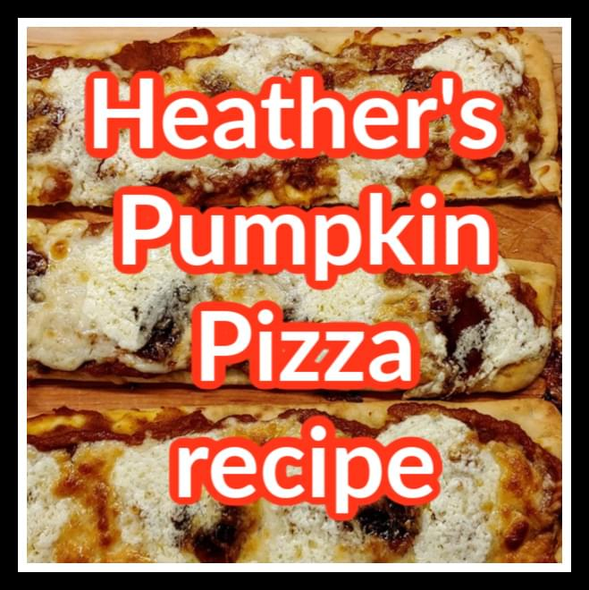 Heather's Pumpkin Pizza Recipe