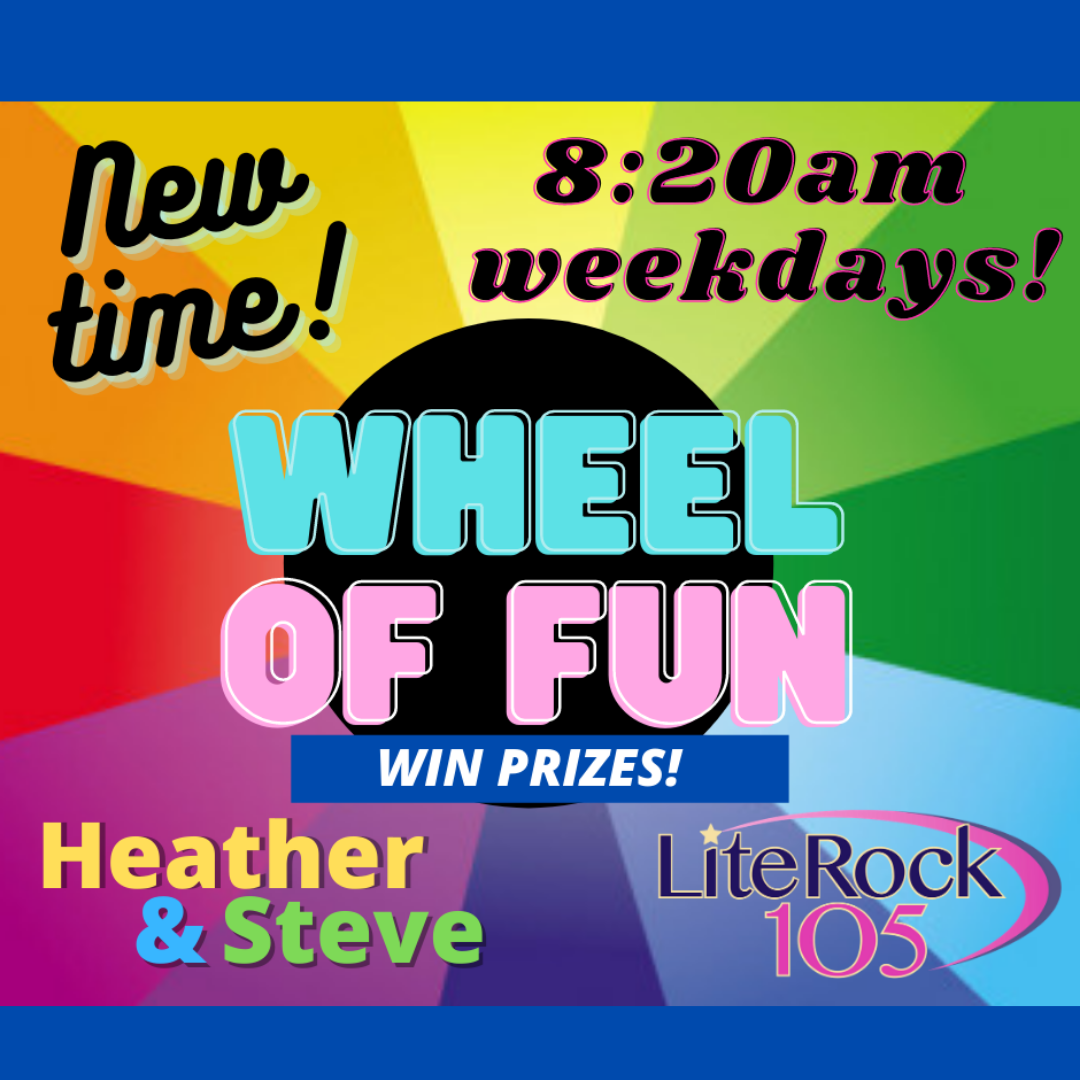 The WHEEL of FUN has moved! New time! 8:20 weekday mornings!