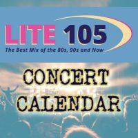 Lite 105's Concert Calendar