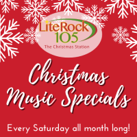 Lite Rock 105's Saturday Night Christmas Music Specials!