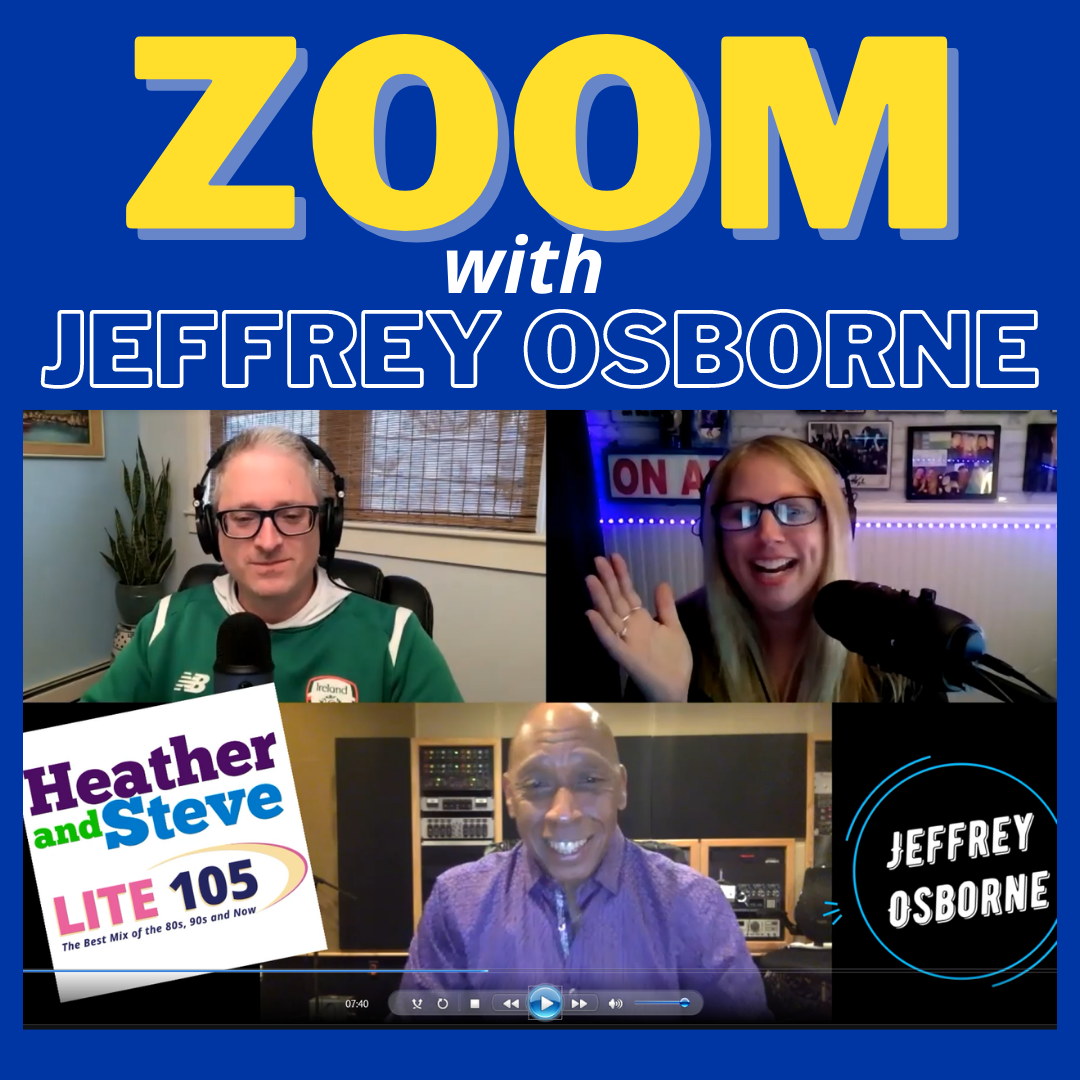 WATCH: Heather & Steve >> Zoomin' with Jeffrey Osborne!