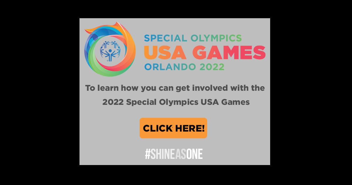 The 2022 Special Olympics USA Games – Together, we will Shine as One