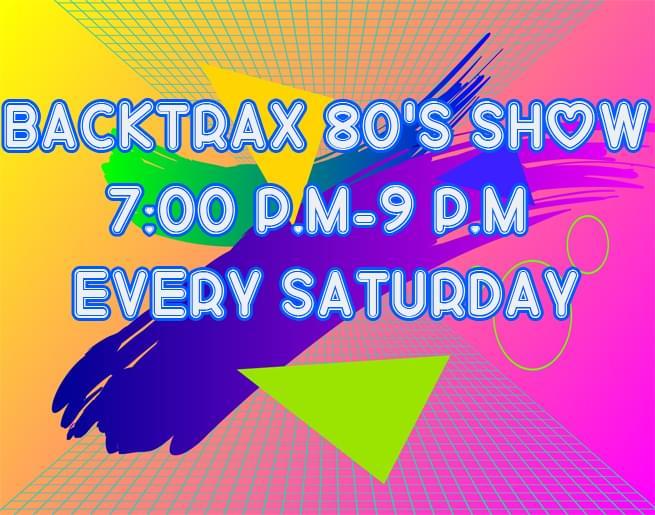 Backtrax 80's Show
