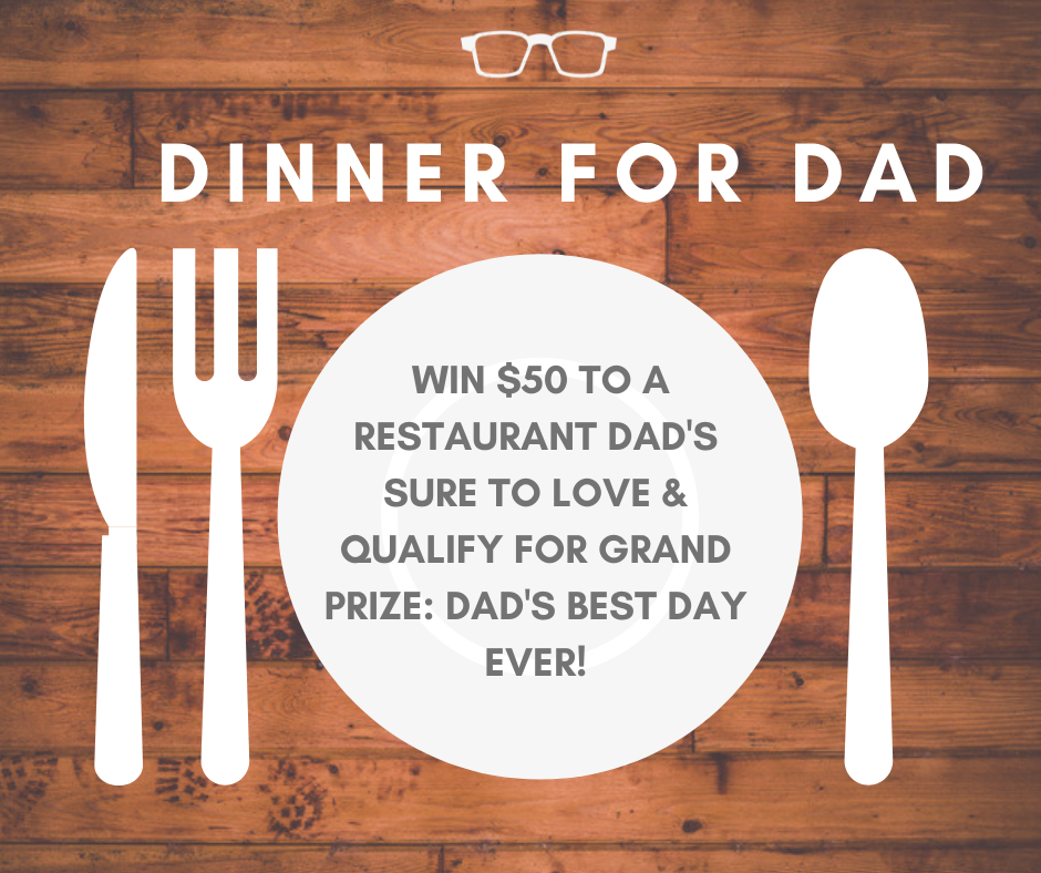Dinner for Dad Contest