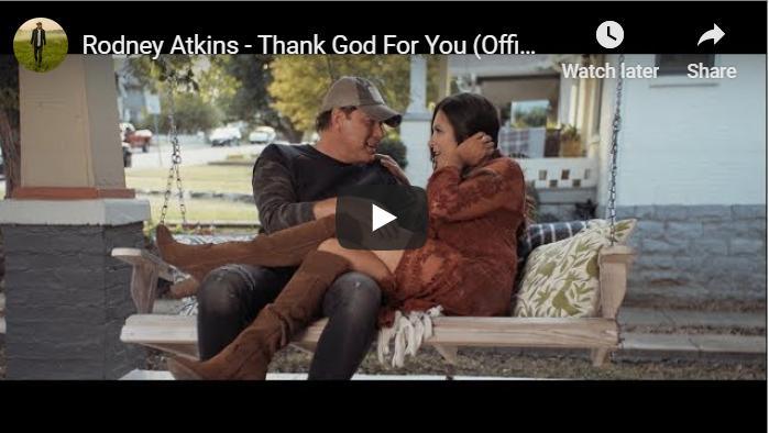 Rodney Atkins – Thank God For You