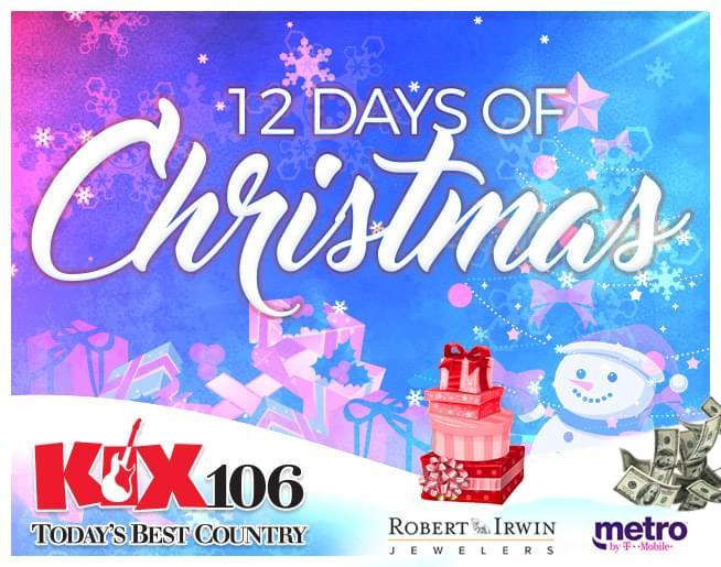 12 Days of Christmas On KIX 106 – Day 3
