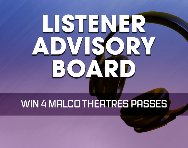 Listener Advisory Board – Win 4 Malco Theatres Passes