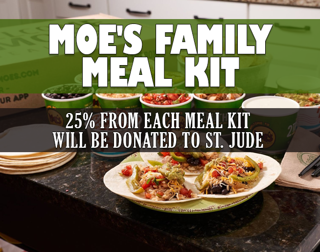 Moe's Family Meal Kit – 25 percent to be donated to St. Jude