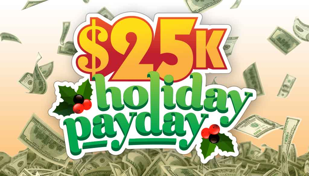 25K Holiday Pay Day – Missed Keywords Disclaimer