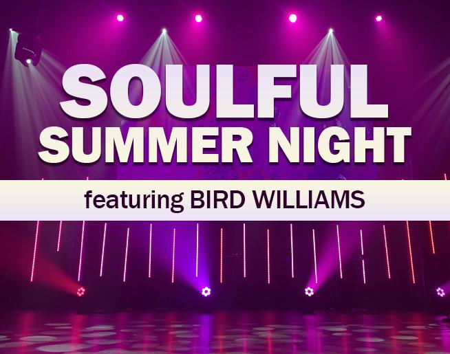Soulful Summer Night featuring Bird Williams