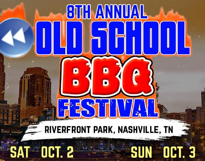 Old School BBQ Festival – Riverfront Park in Nashville
