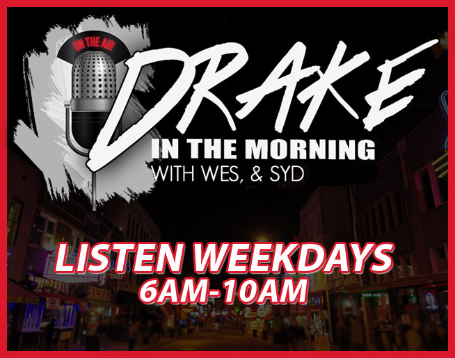 Drake in the Morning with Wes & Syd