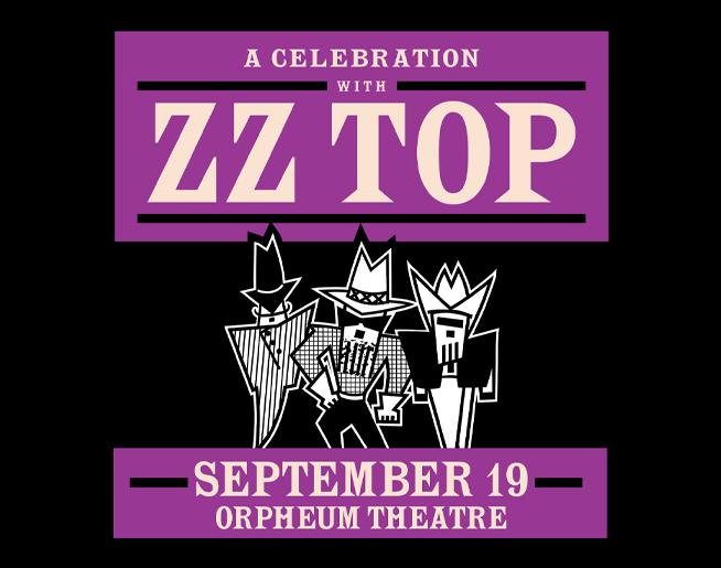 ZZ Top – Orpheum Theatre