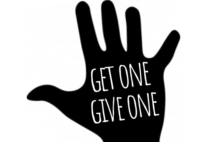 GET ONE, GIVE ONE!