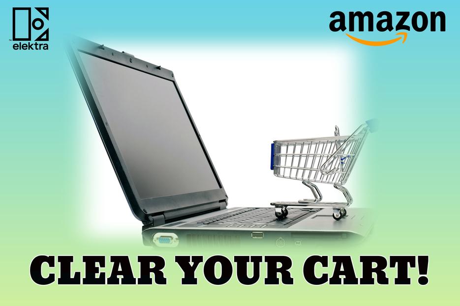 WE WANNA CLEAR YOUR AMAZON CART!
