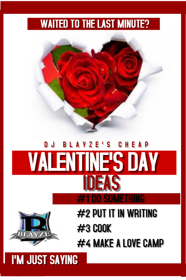 DJ BLAYZE CHEAP VALENTINE'S DAY GIFT IDEAS