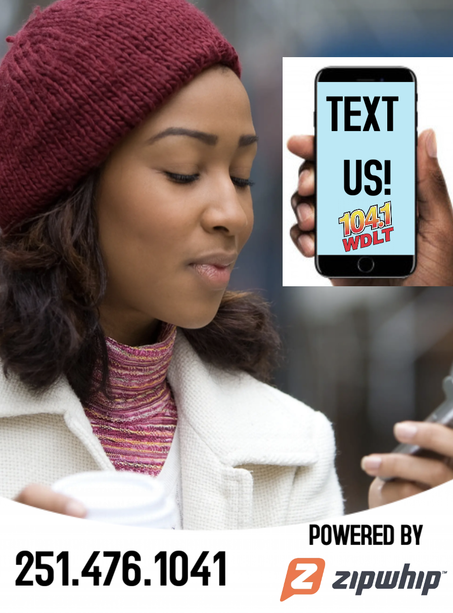 TEXT US 251.476.1041 .. powered by Zipwhip
