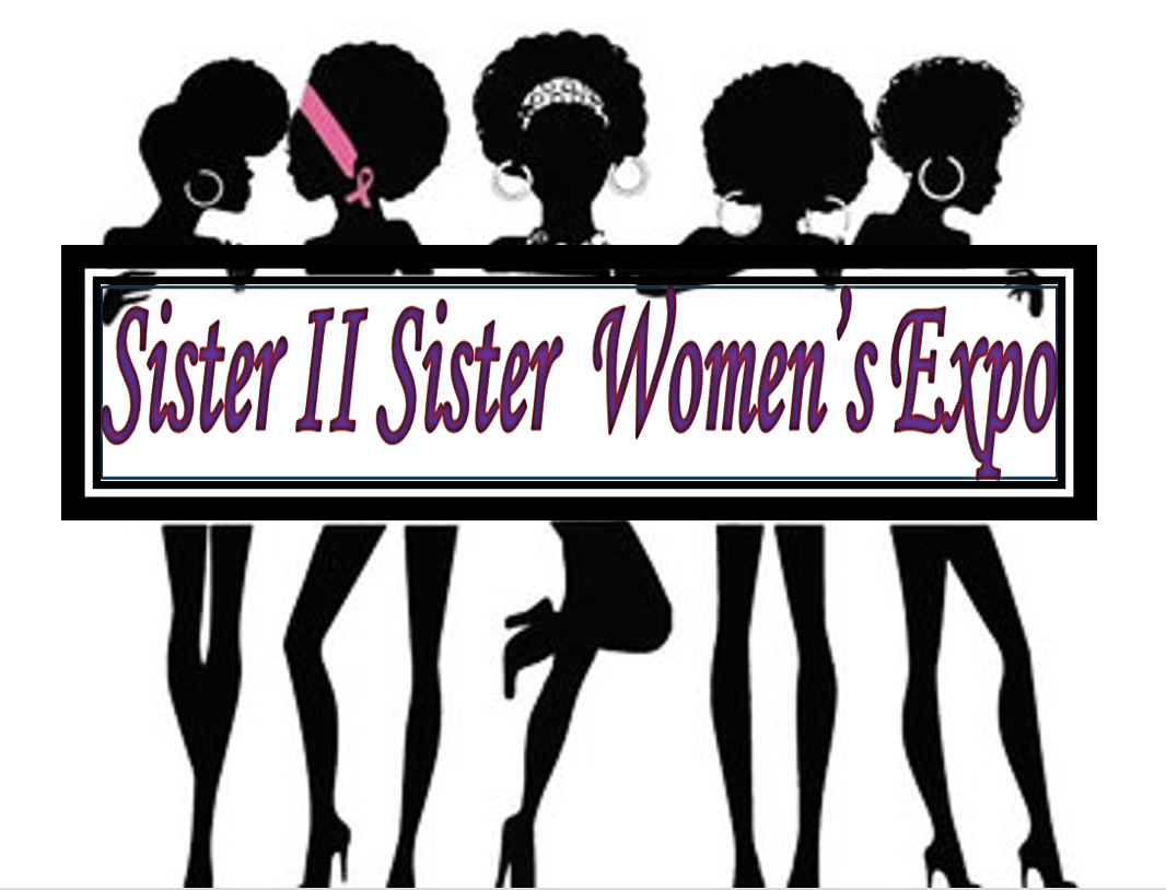 SISTER II SISTER 2021 WOMEN'S EXPO
