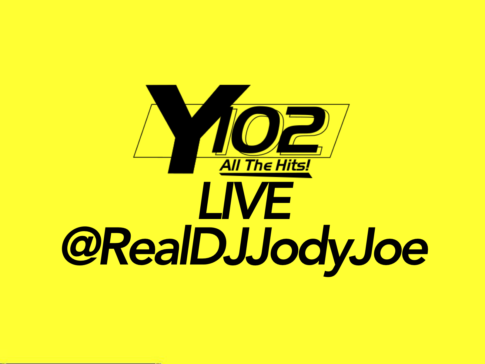Y102 Live – All the Hits in the Mix @RealDJJodyJoe