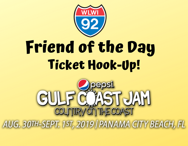 Friend of the Day: Enter Your Name for Last Chance Pepsi Gulf Coast Jam Passes