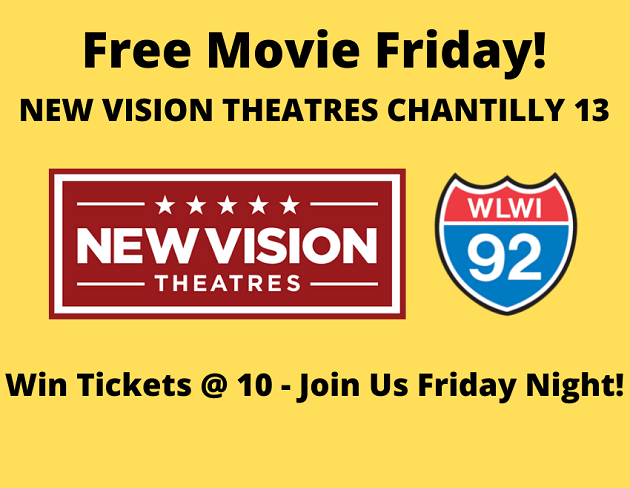 Tickets at 10 for Free Movie Friday at New Vision Theatres Chantilly 13
