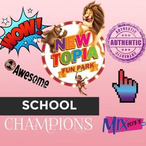 NEWTOPIA SCHOOL CHAMPIONS