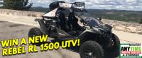 Win A New Rebel RL 1500 UTV!