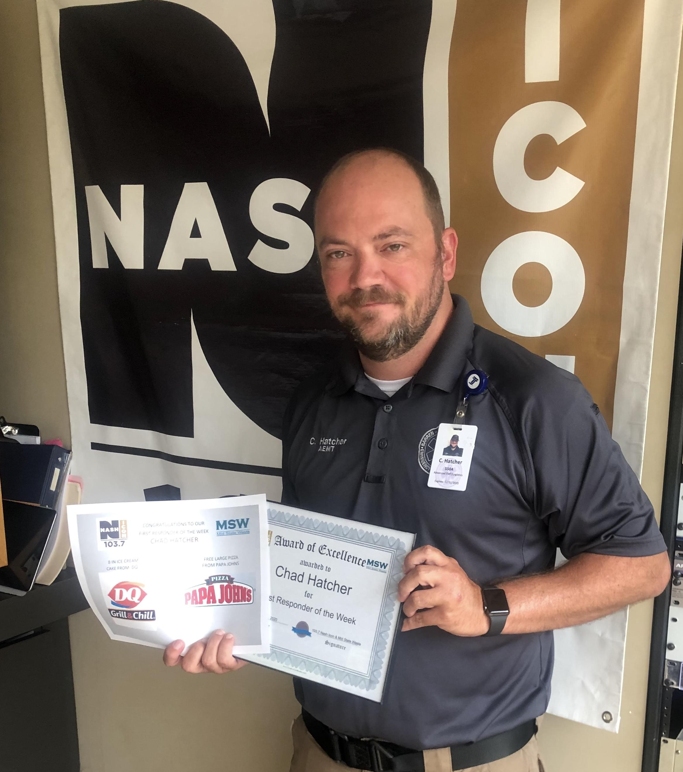 Chad Hatcher is our First Responder of the Week