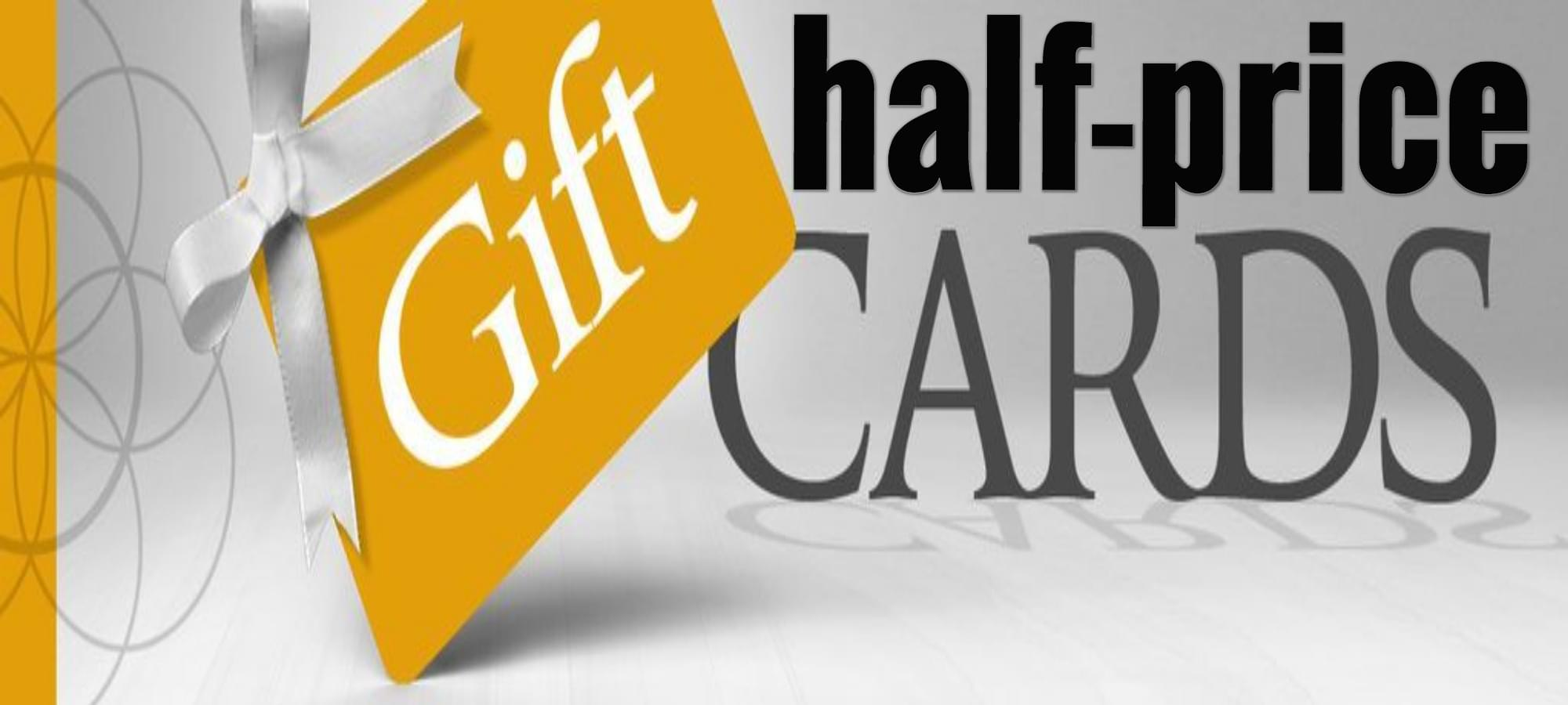1/2 Price Gift Cards