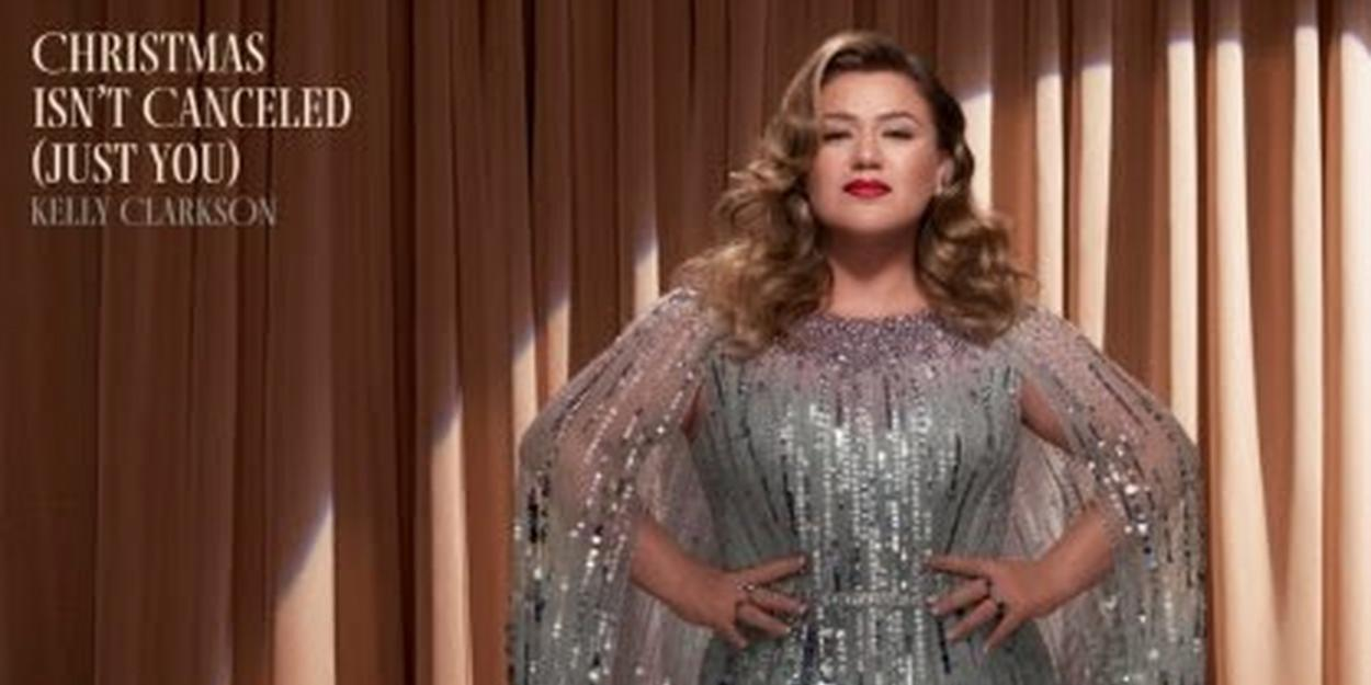 """Kelly Clarkson Announces New Christmas Single """"Christmas Isn't Cancelled (Just You)"""""""