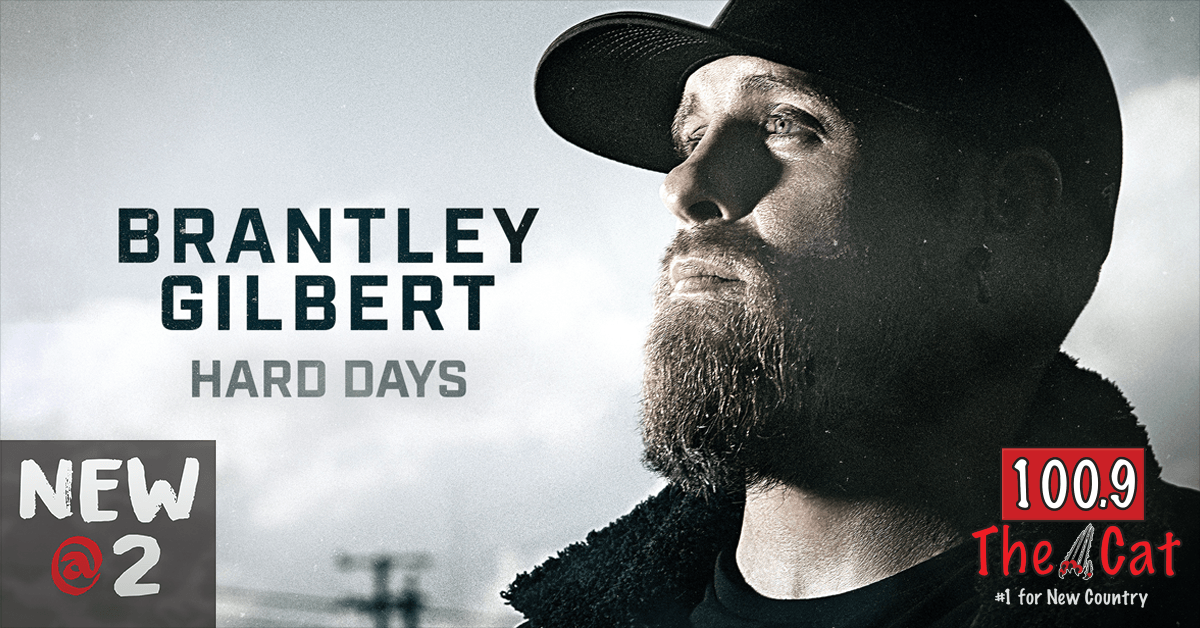 Brantley Gilbert – Hard Days