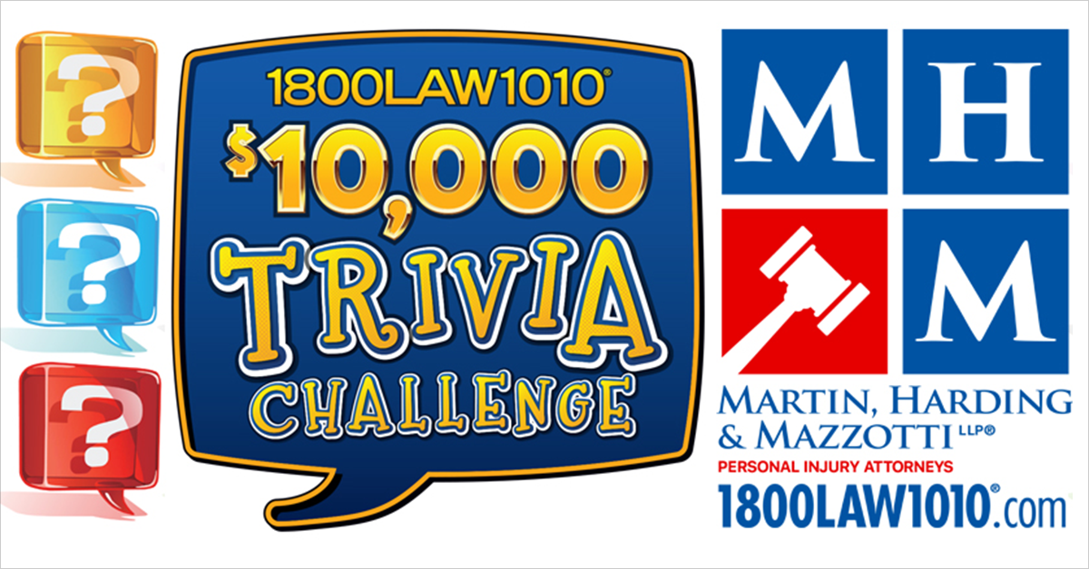 The 1-800-LAW-1010 $10,000 Trivia Challenge