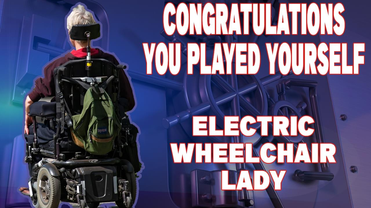 You Played Yourself: Electric Wheelchair Lady