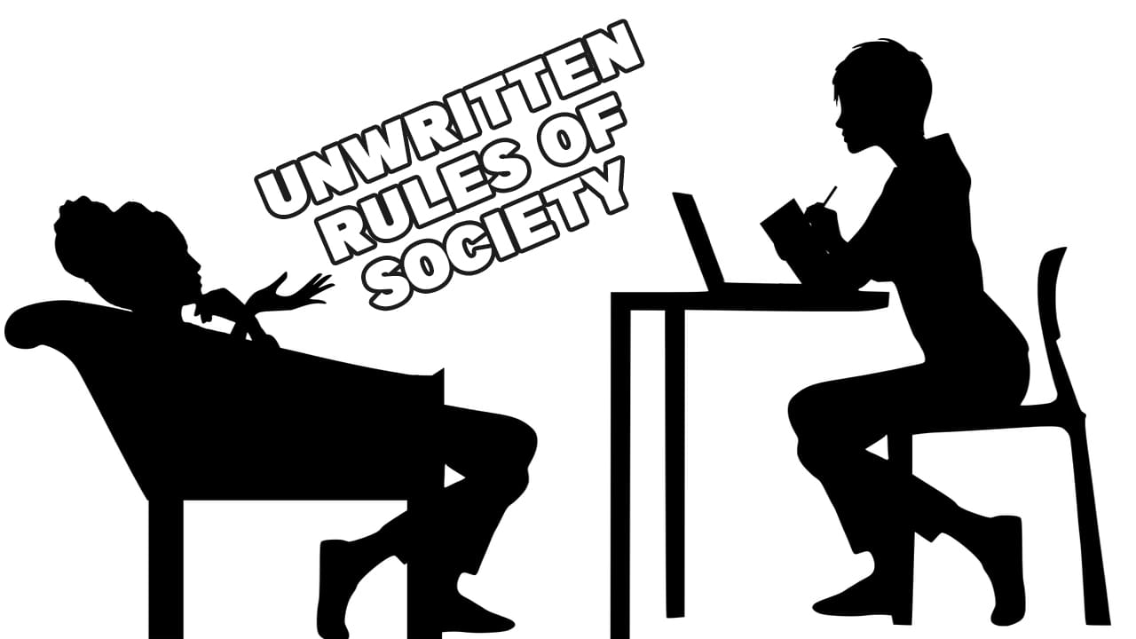 Unwritten Rules Of Society