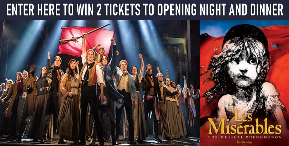 Les Mis Opening Night and Dinner Contest