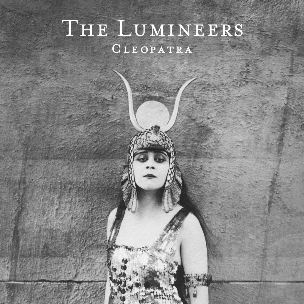 """HEAR WHAT'S NEW: The Lumineers – """"Cleopatra"""""""