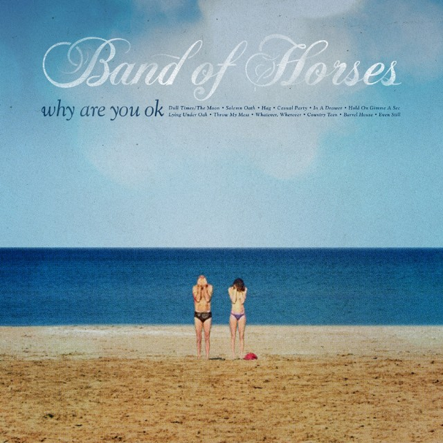 HEAR WHAT'S NEW – Band of horses – In A Drawer
