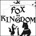 Fox vs Kingdom: a puppet epic