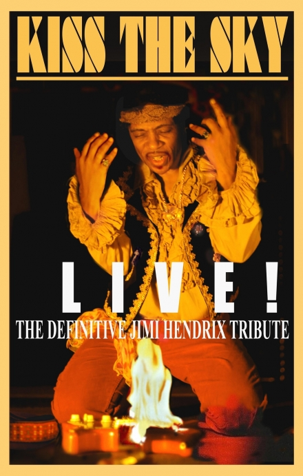 KISS THE SKY – The Definitive Jimi Hendrix Tribute Experience